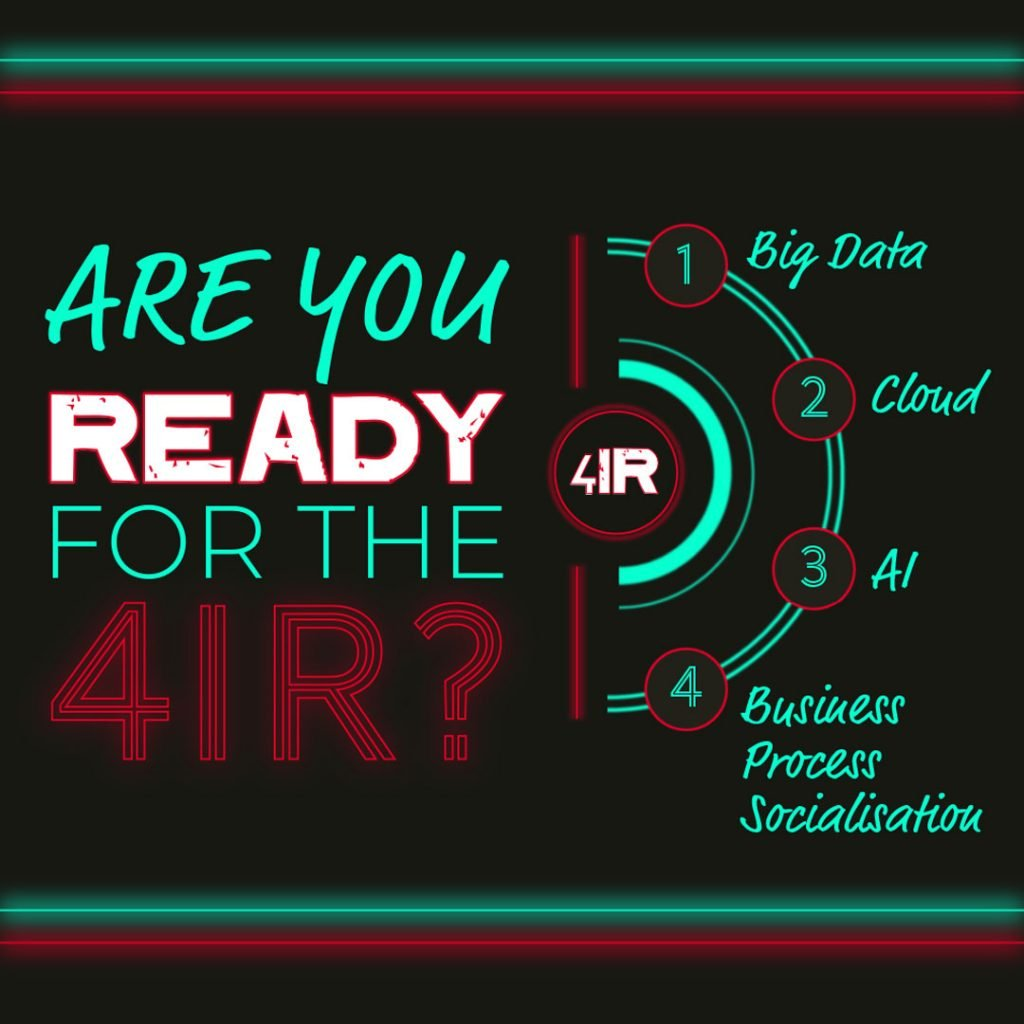Are you ready for the 4IR